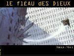 Le fleau des dieux Le fleau des dieux5 8  jpg